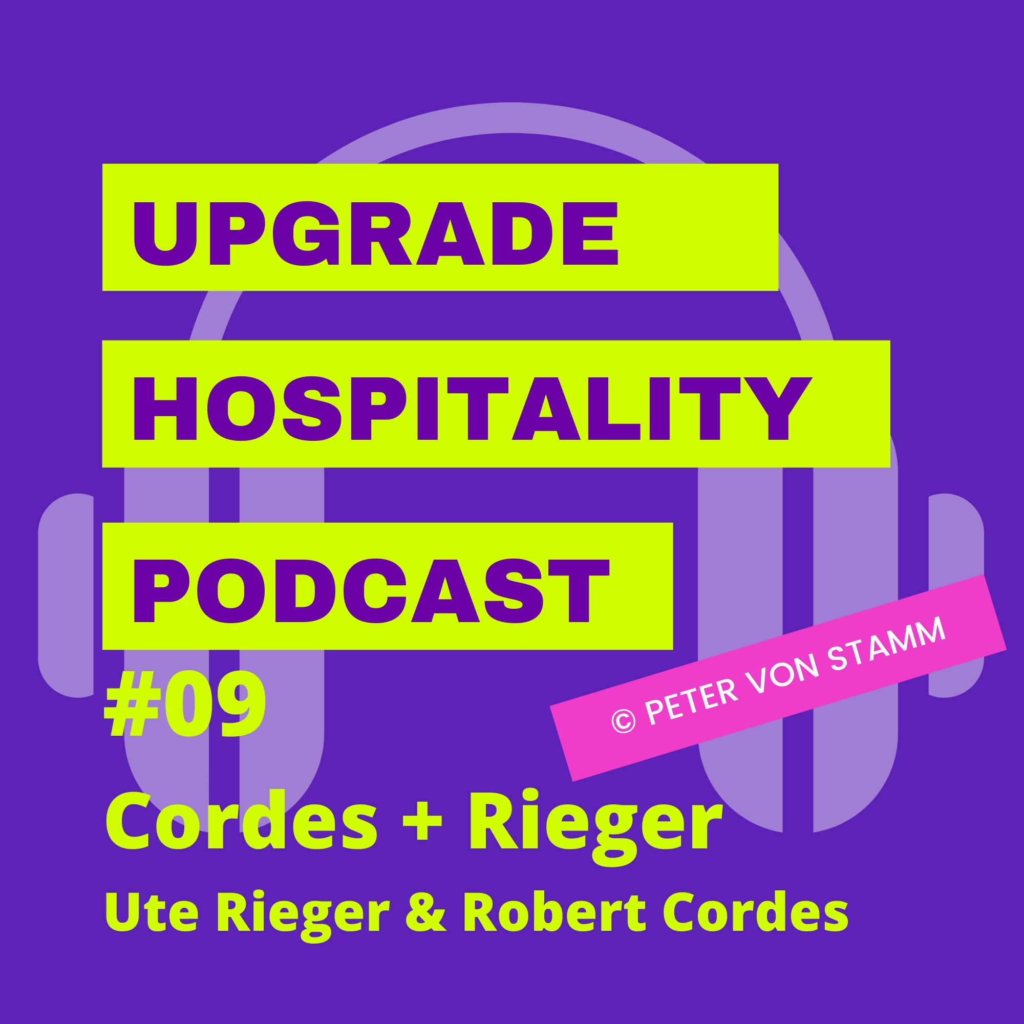 #09: Urlaub frei Schnauze und der Traum vom eigenen Hotel - Ute Rieger und Robert Cordes klären auf