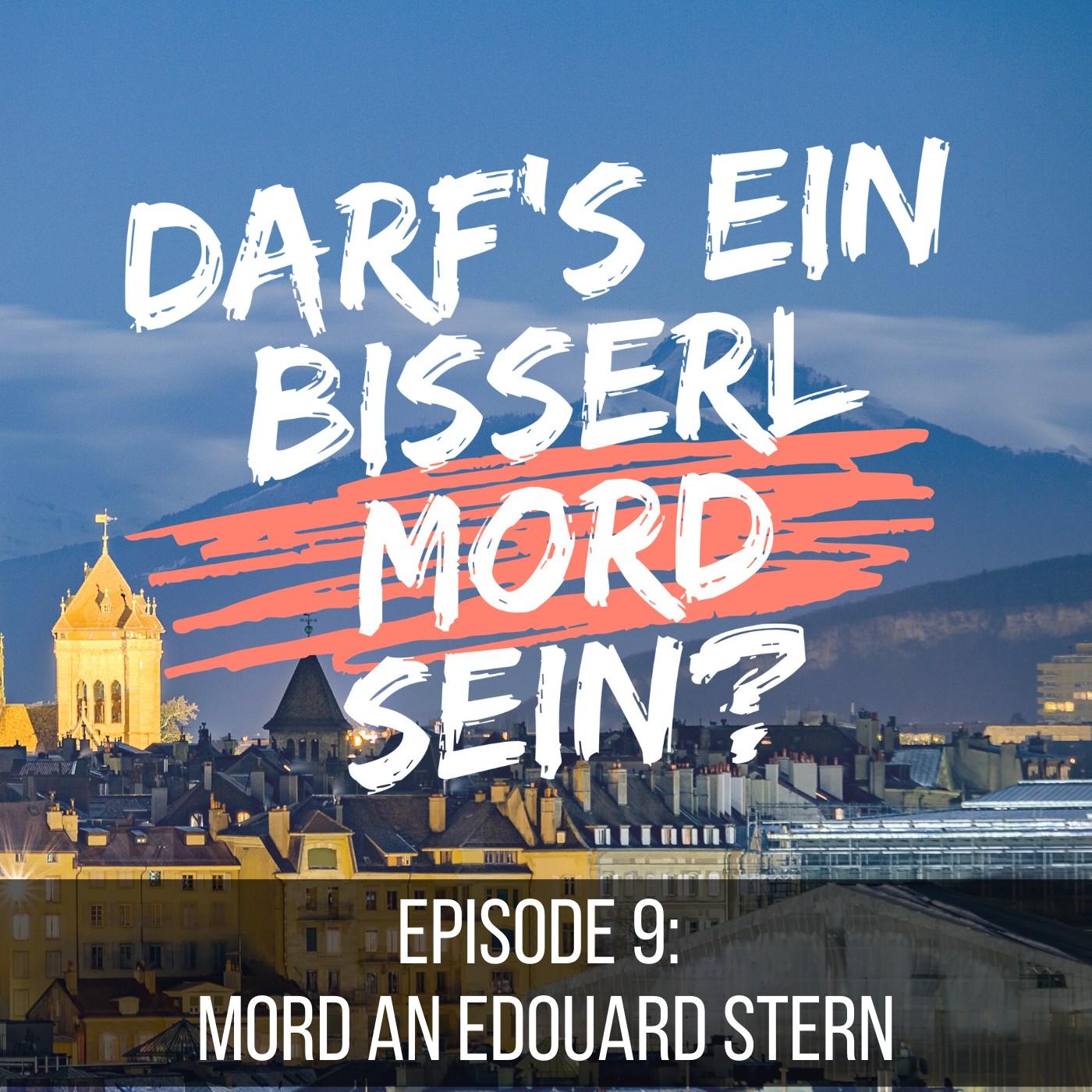 Episode 9: Mord an Edouard Stern