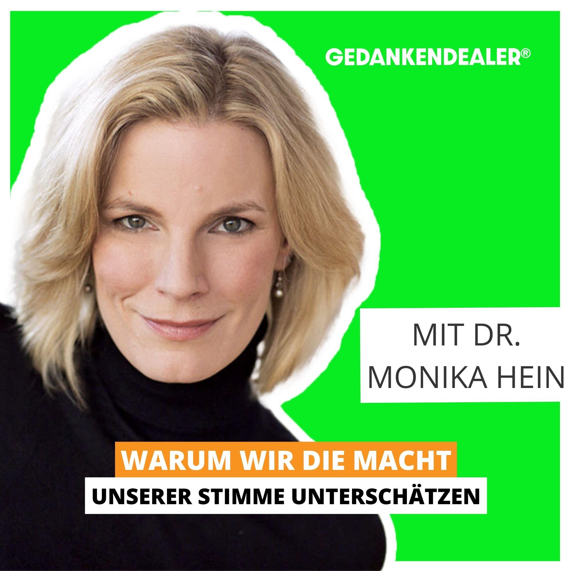 Warum wir die Macht unserer Stimme unterschätzen – Talk mit Dr. Monika Hein