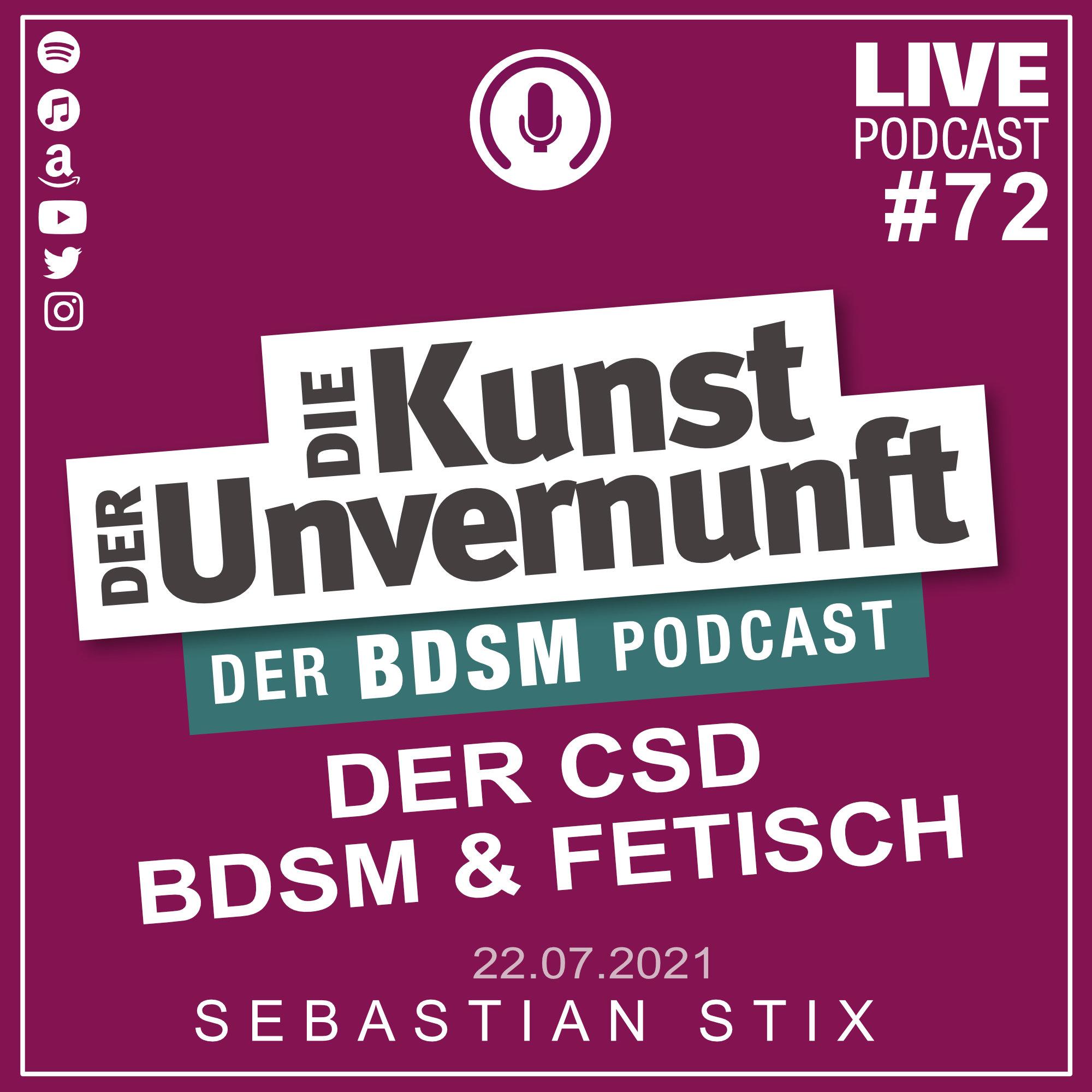 Unvernunft Live 22.07.2021 - Der CSD, BDSM und FETISCH