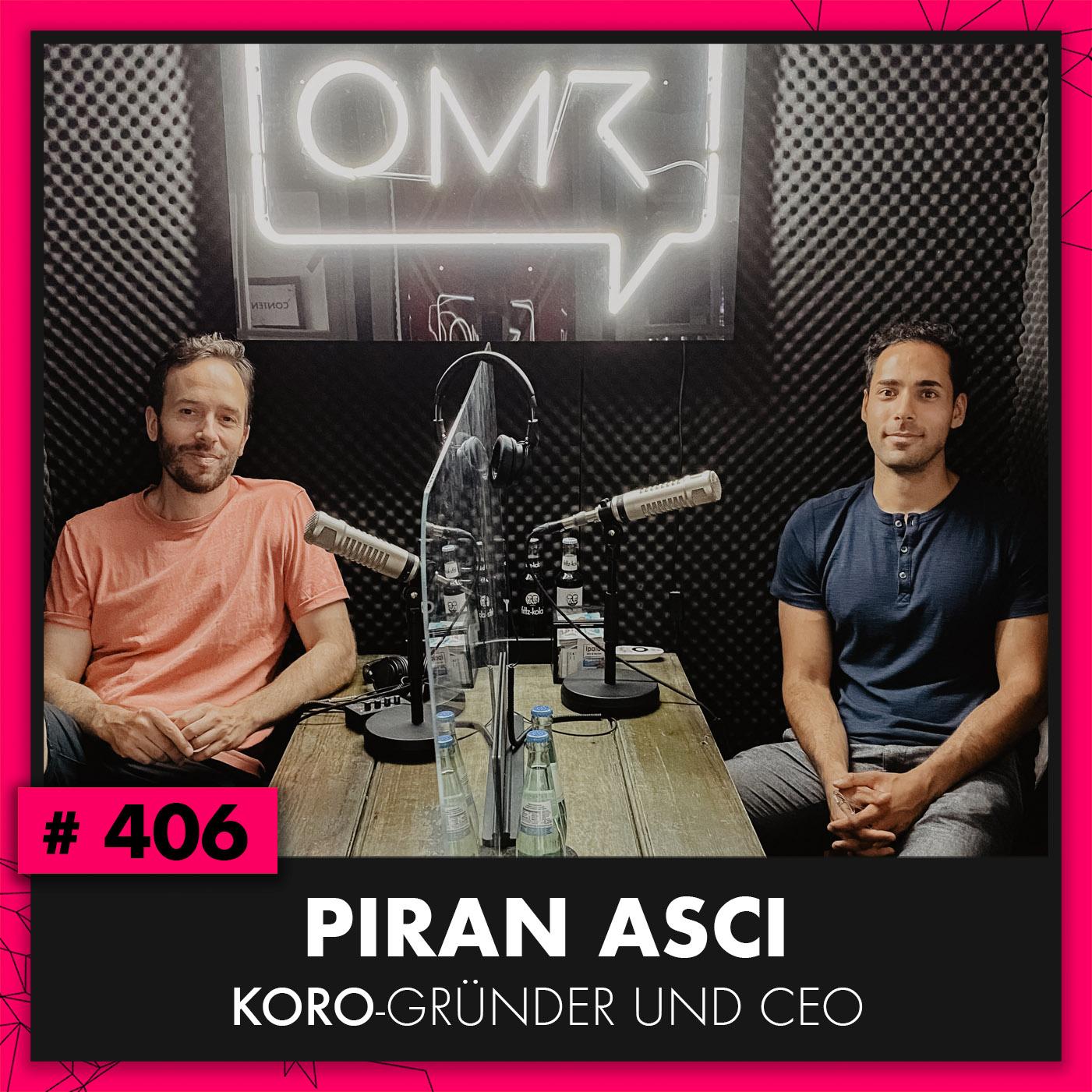 OMR #406 mit dem KoRo-CEO Piran Asci
