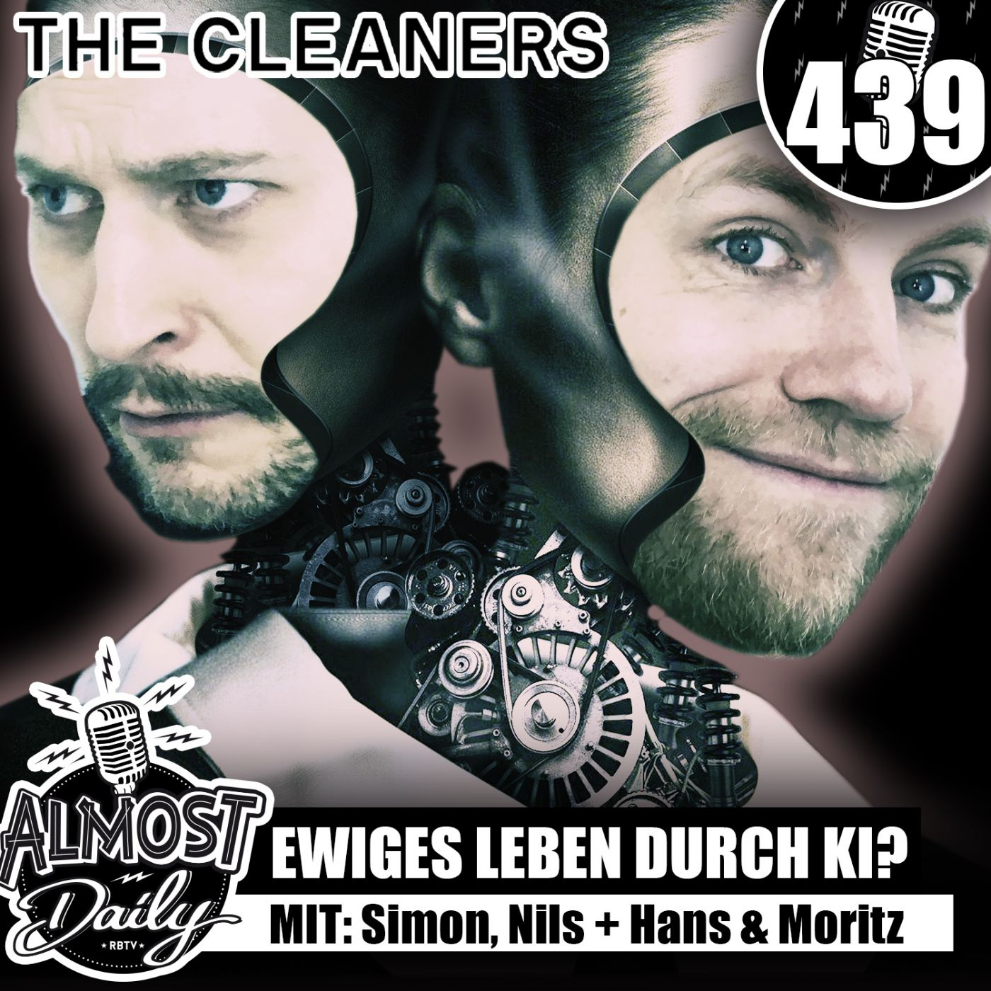 #439   Ewiges Leben durch K.I.? mit Moritz Rieswick & Hans Block (The Cleaners Doku)