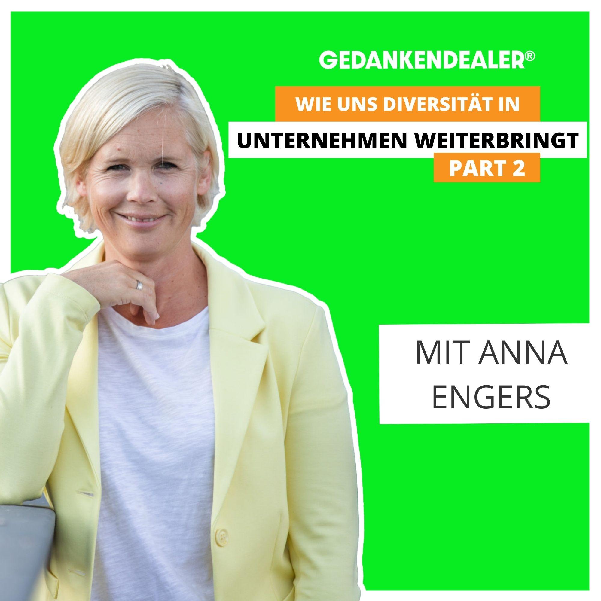 Wie uns Diversität in Unternehmen weiterbringt – Talk mit Anna Engers Teil 2