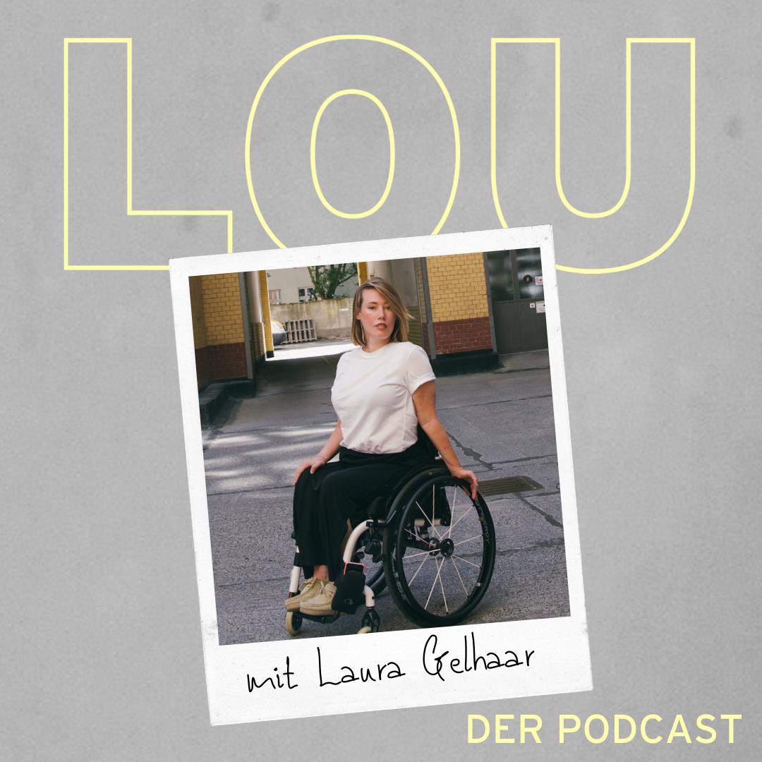 #68 Laura Gehlhaar - Wenn Menschen mit Behinderung diskriminiert werden