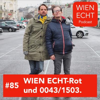 #85 - Wien echt-Rot und 0043/1503.
