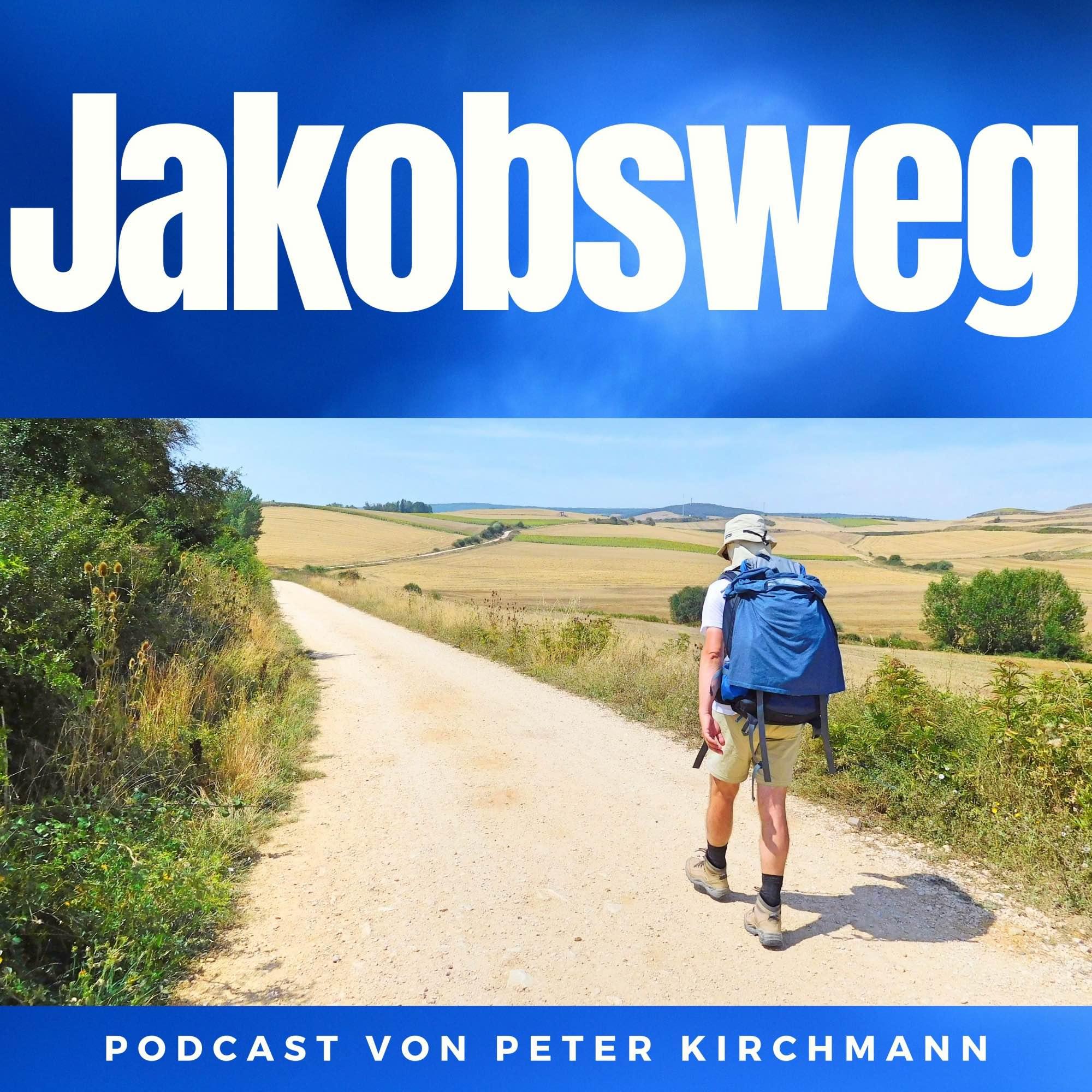 Jakobsweg - Dein Podcast für den Camino de Santiago