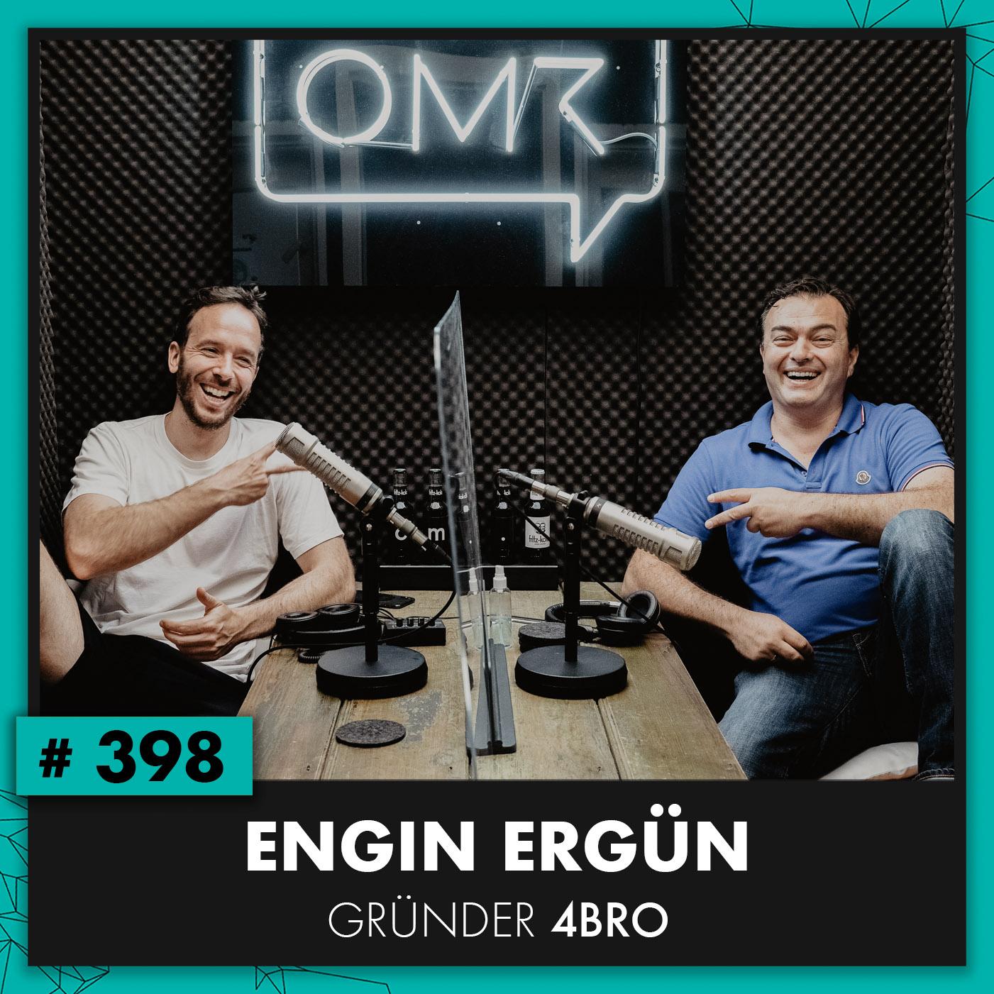 OMR #398 mit Engin Ergün von 4BRO