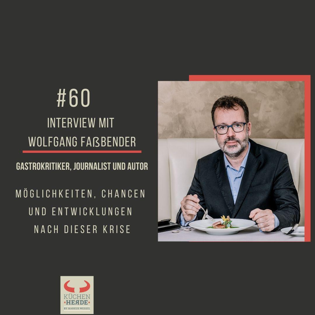 | Interview mit Wolfgang Faßbender – Gastrokritiker, Journalist und Autor