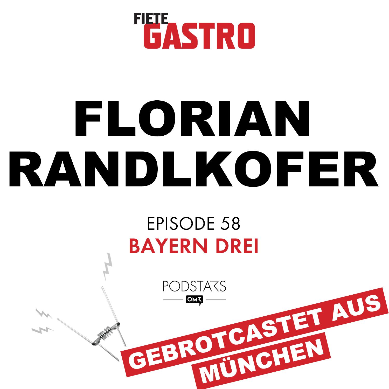 #58 Bayern Drei - mit Florian Randlkofer