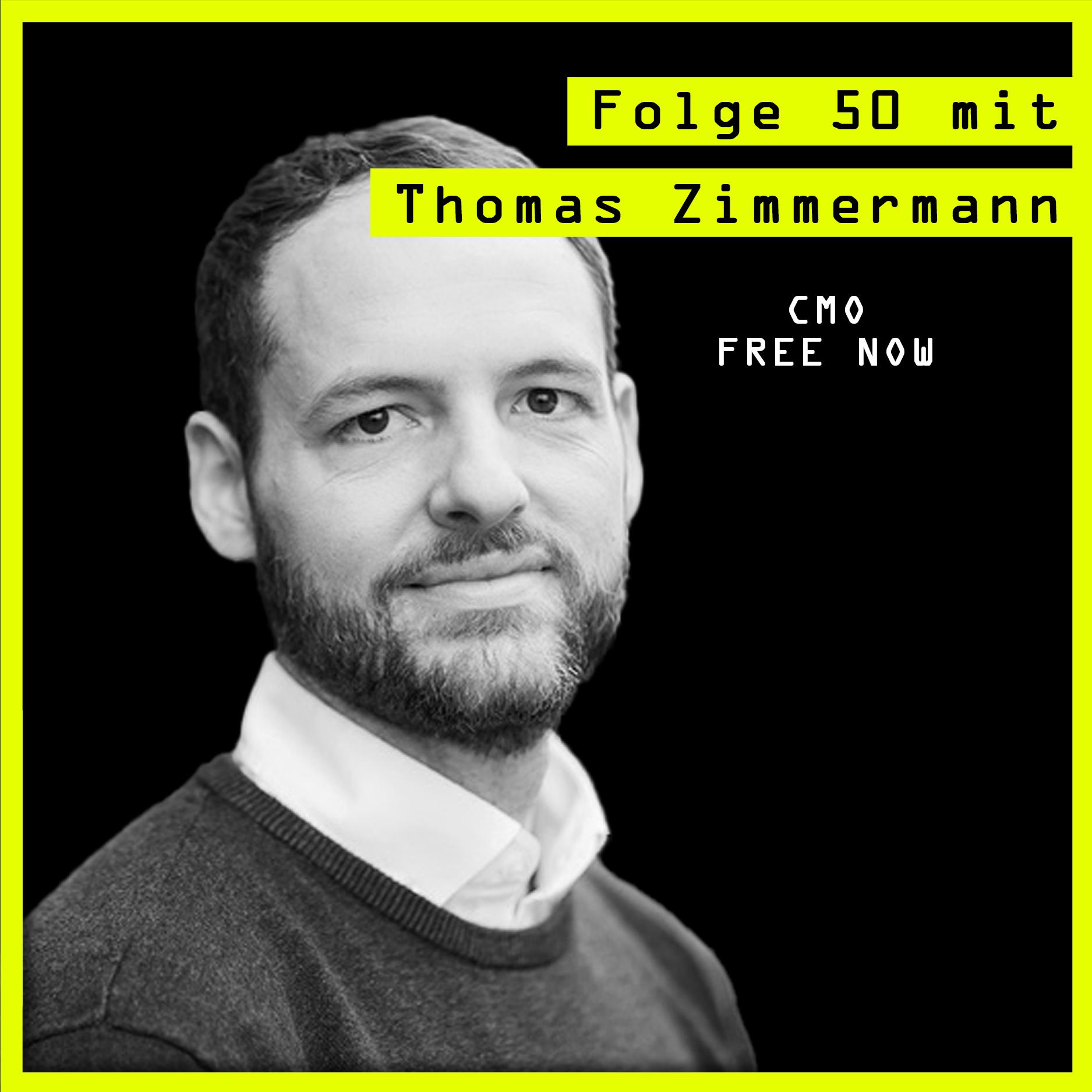 #50 mit Thomas Zimmermann (CMO, FREE NOW) über Gründe anzufangen, Gründe zu bleiben und gesellschaftliche Impacts