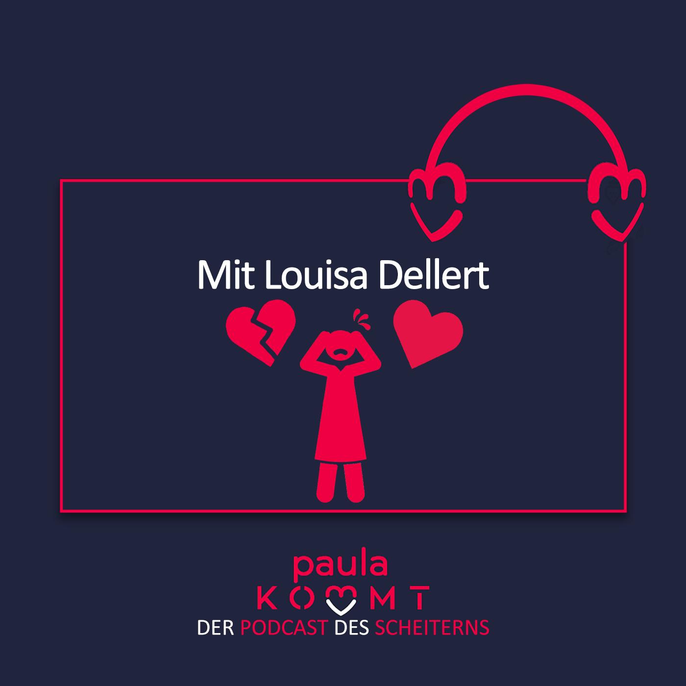 104 - Herzensangelegenheiten mit Louisa Dellert