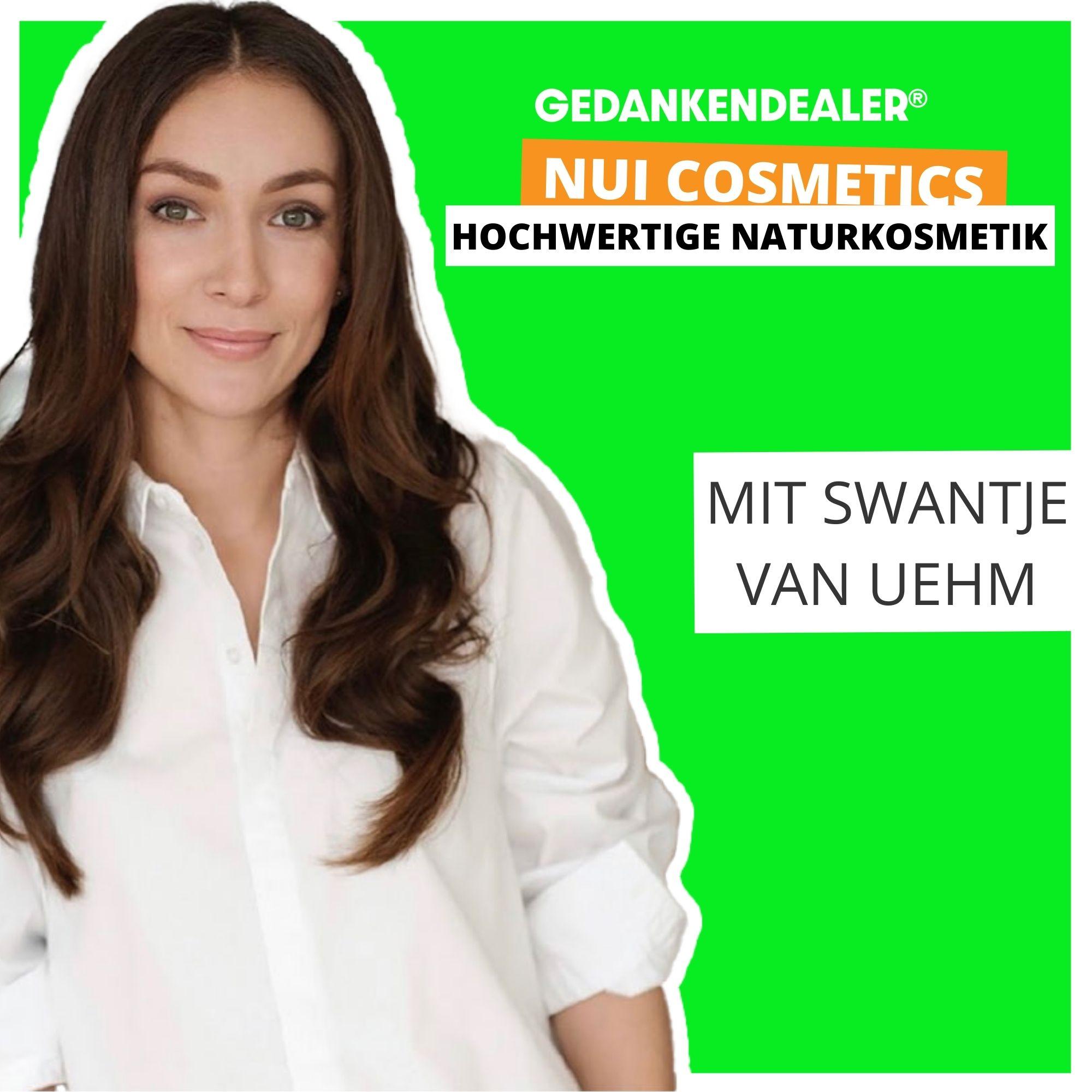 NUI Cosmetics - hochwertige Naturkosmetik! Im Talk mit Swantje van Uehm