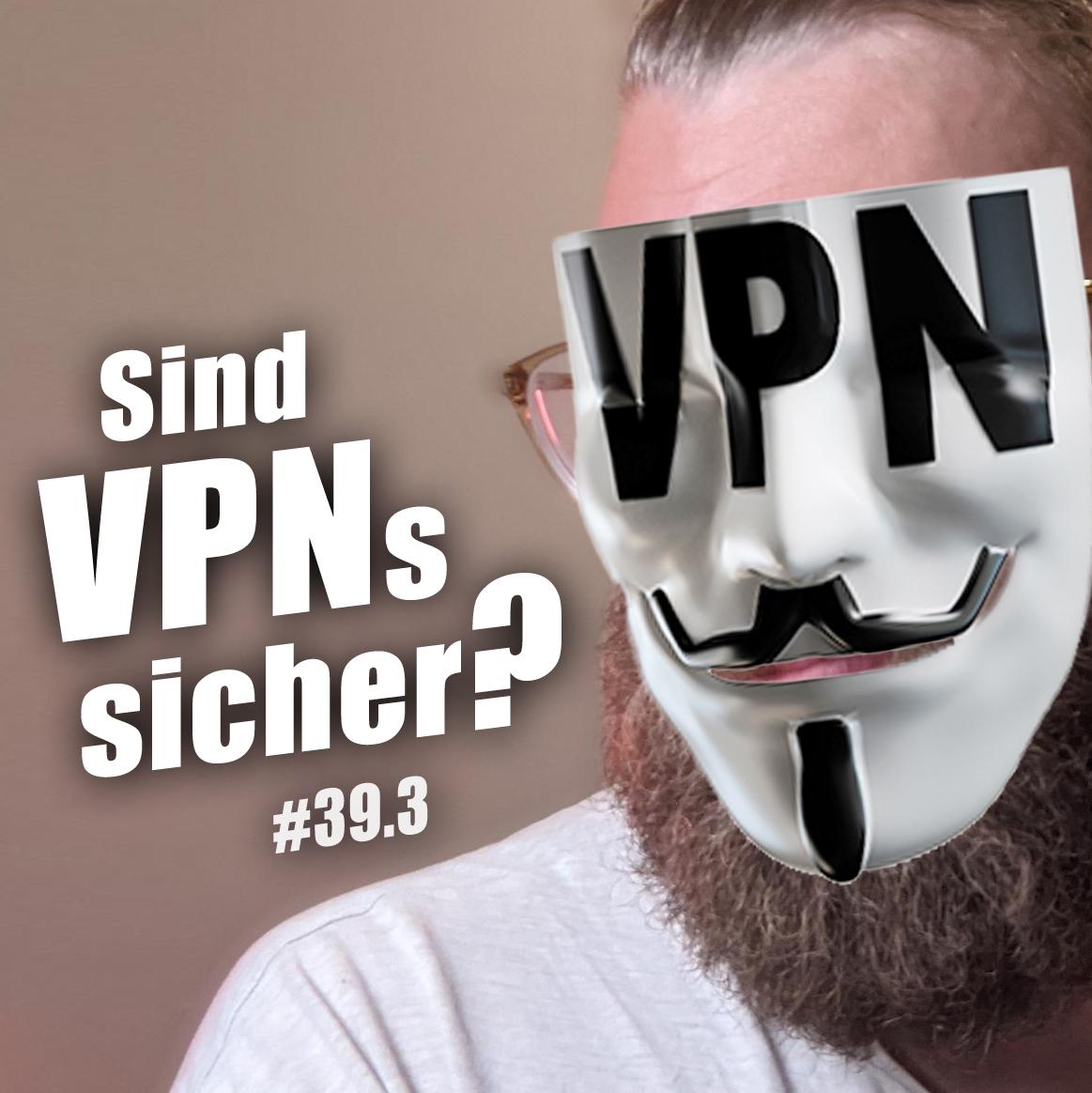 Alles über VPNs | c't uplink 39.3