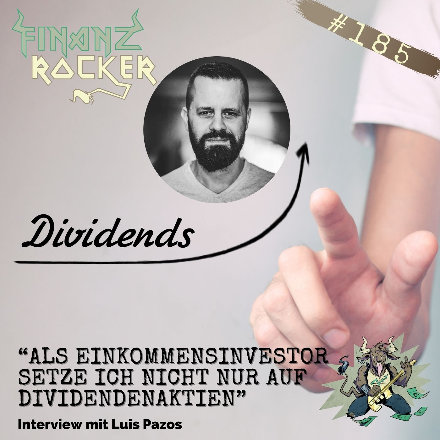 """Folge 185: """"Als Einkommensinvestor setze ich nicht nur auf Dividendenaktien"""" - Interview mit Luis Pazos"""