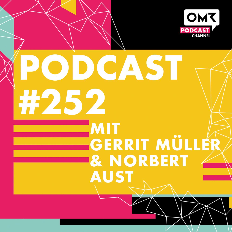 OMR #252 mit Gerrit Müller von Techstyle & Norbert Aust