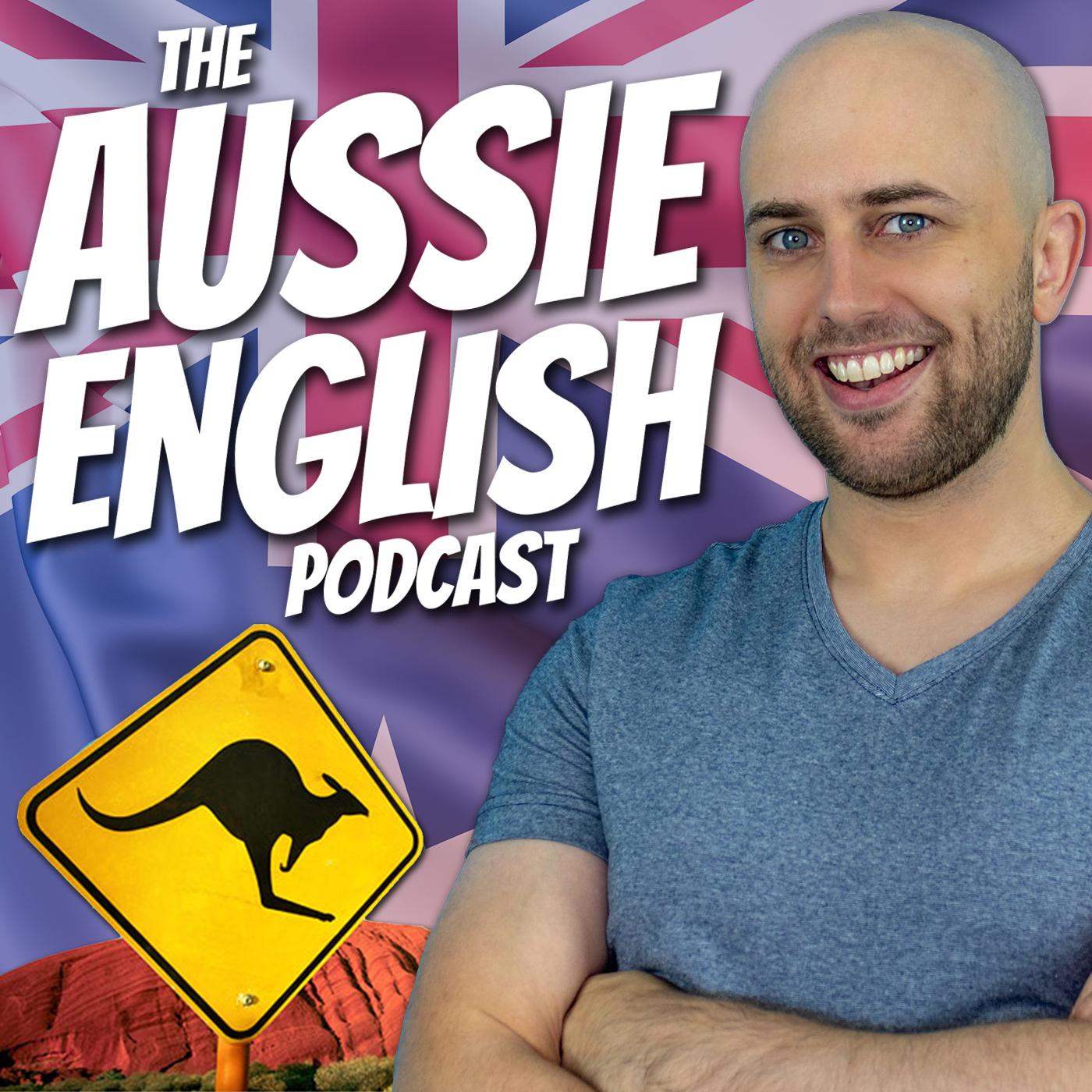 Aussie English | Listen via Stitcher for Podcasts