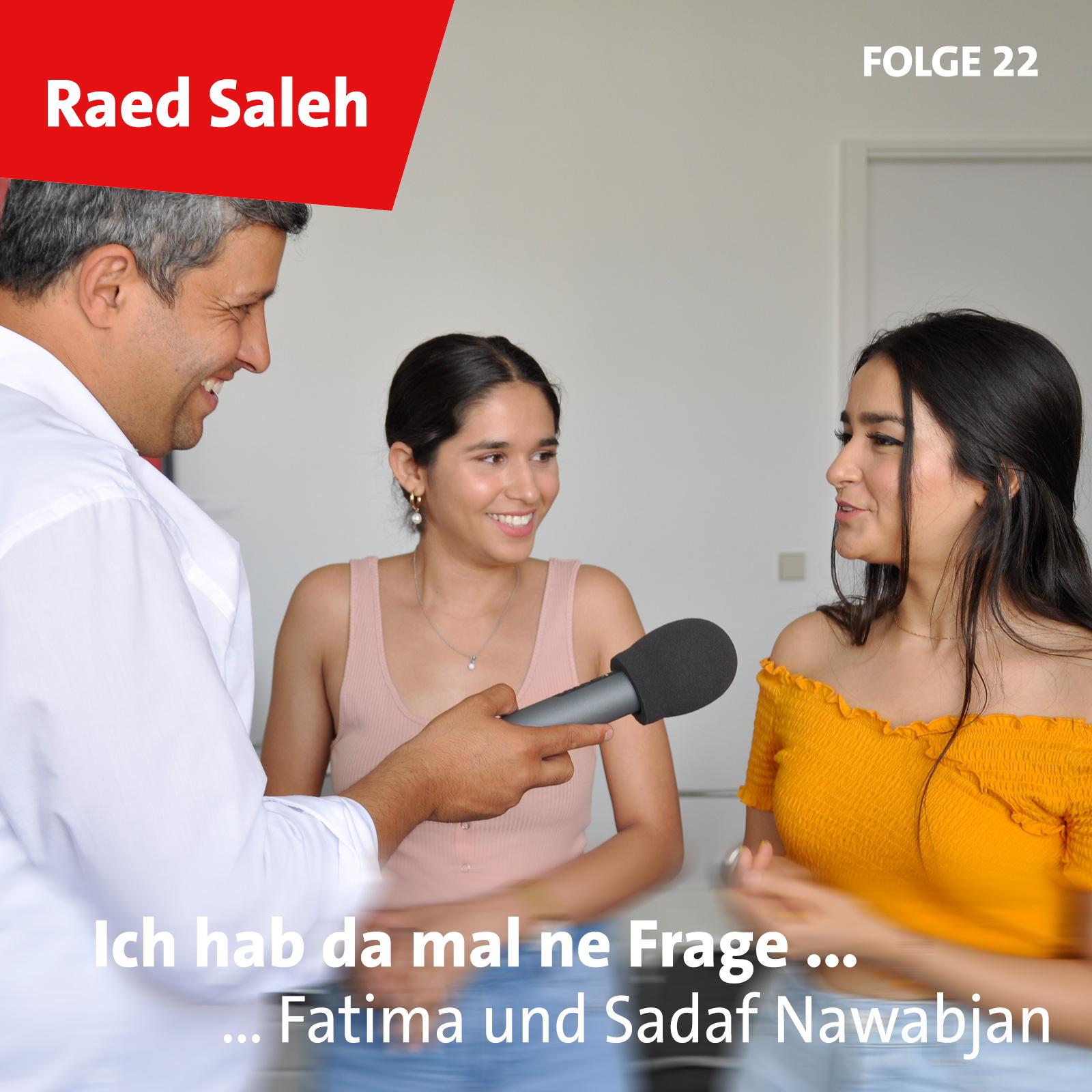 Folge 22: Fatima und Sadaf Nawabjan