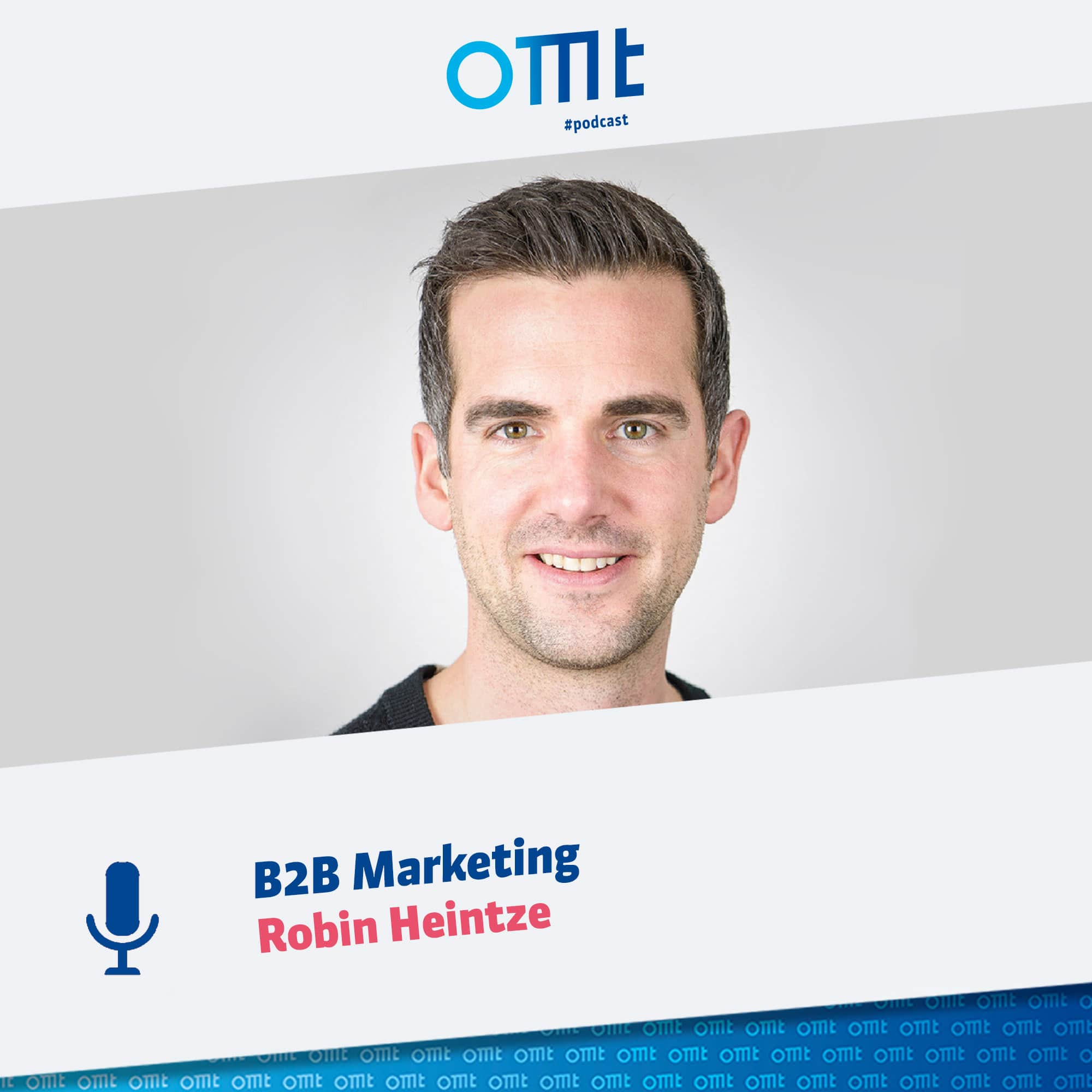 """B2B Marketing"" mit Robin Heintze 