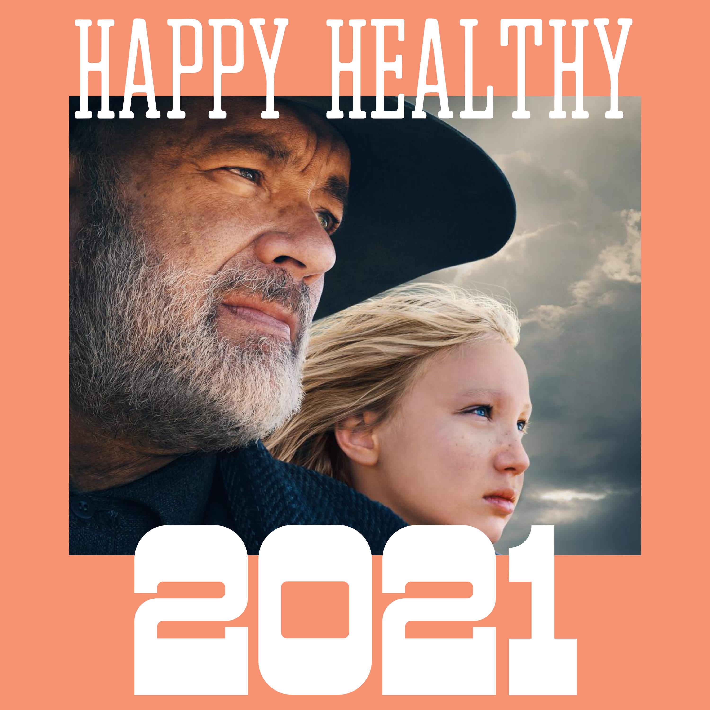 Happy Healthy 2021!