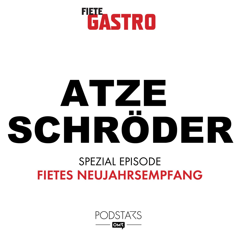 Fietes Neujahrsempfang mit Atze Schröder