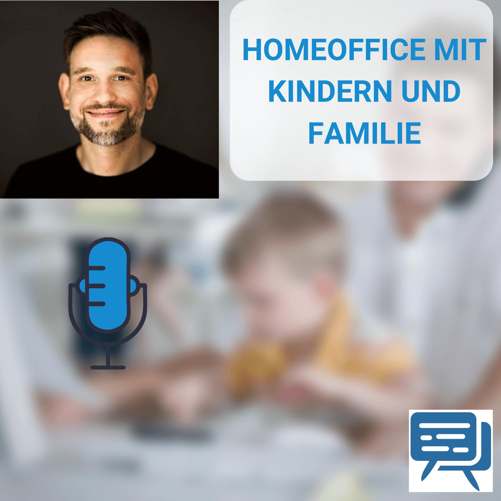 Homeoffice mit Kindern und Familie