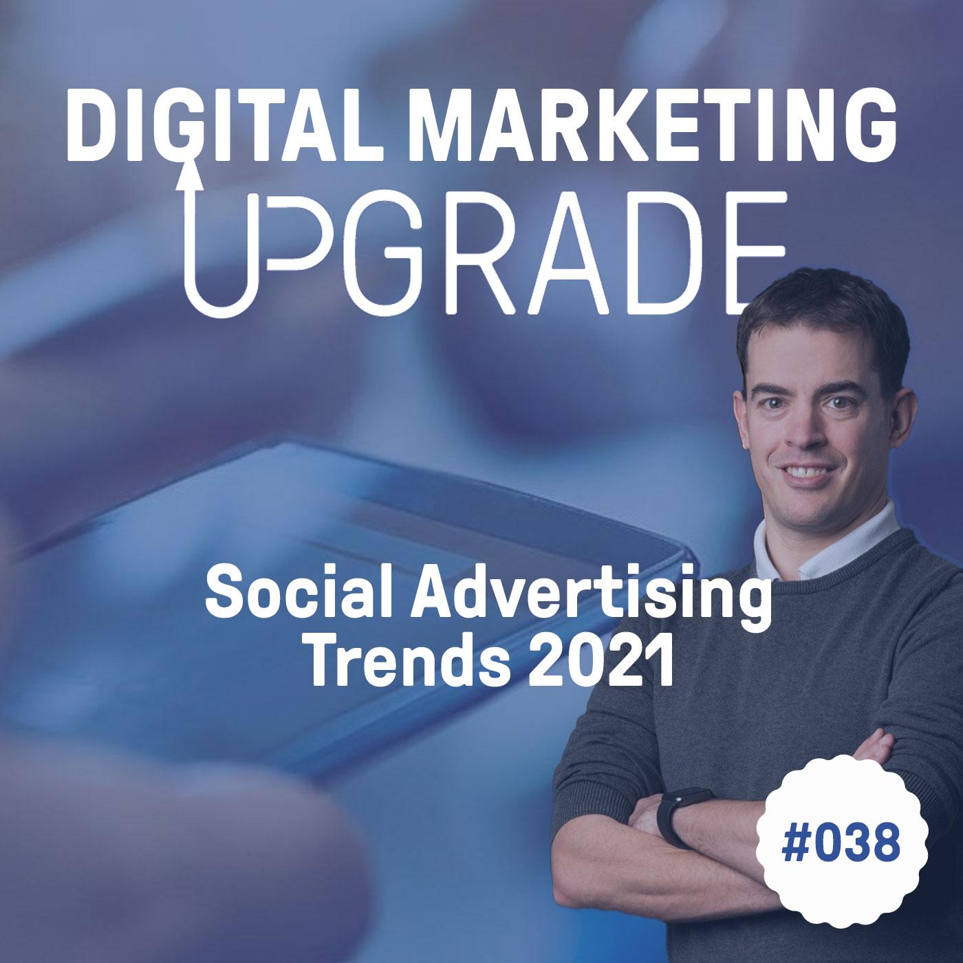 Social Advertising Trends 2021 #038