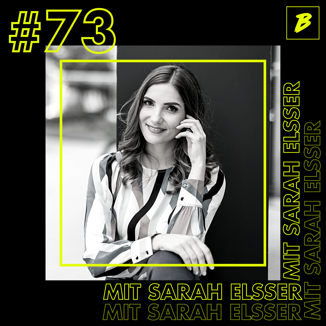 #73 über die Leidenschaft Komplexe Themen verständlich zu erklären mit Sarah Yvonne Elsser