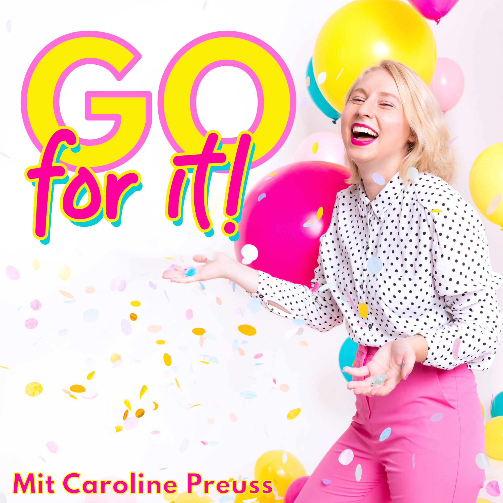 Go for it! Der Business Podcast für Frauen mit Vision