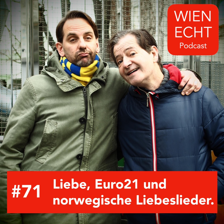 #71 - Liebe, Euro21 und norwegische Liebeslieder.