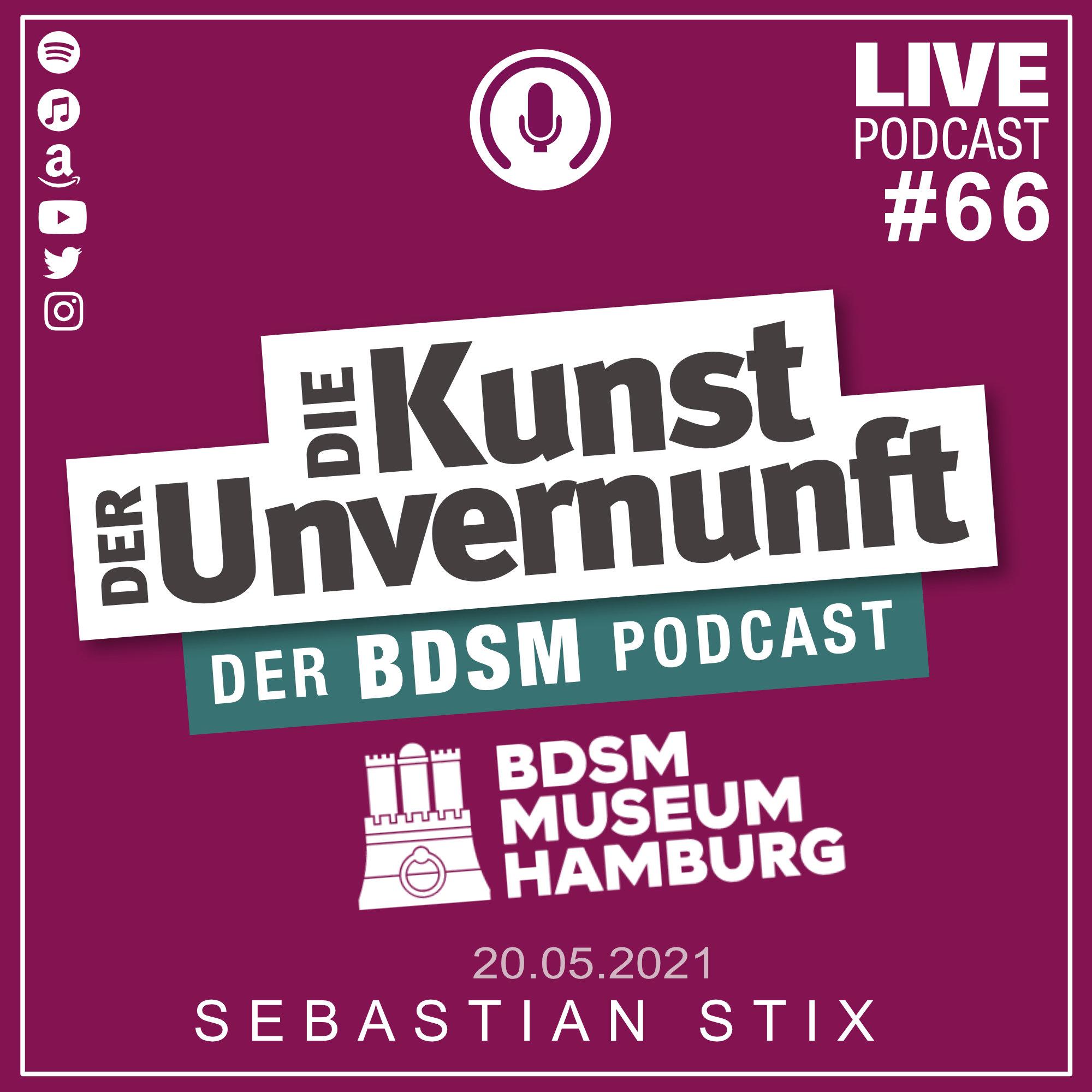 Unvernunft Live 20.05.2021 - BDSM-Museum - Update