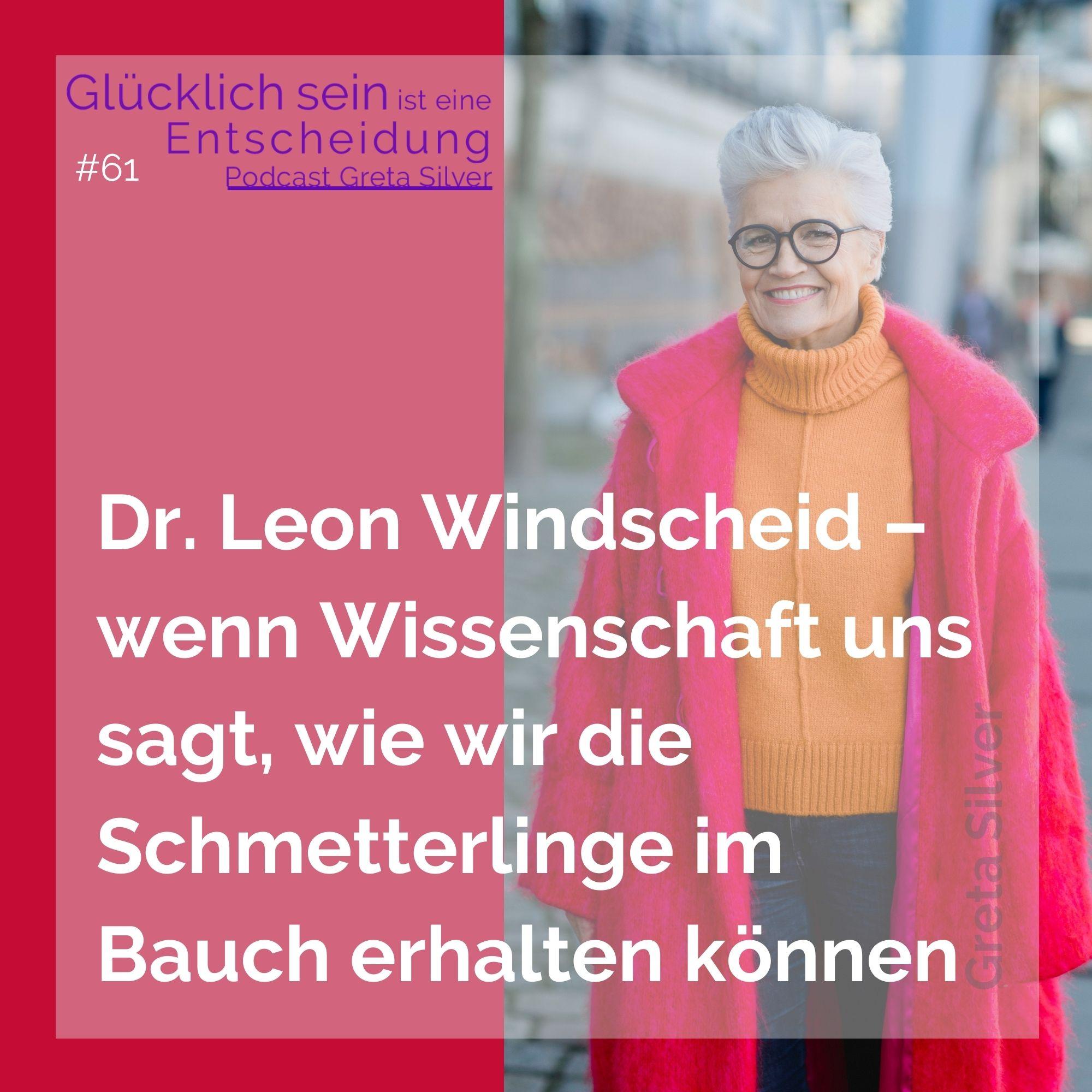 #67 Dr. Leon Windscheid – wenn Wissenschaft uns sagt, wie wir die Schmetterlinge im Bauch erhalten können