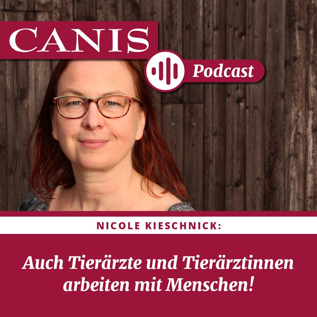 Nicole Kieschnick – Auch Tierärzte und Tierärztinnen arbeiten mit Menschen