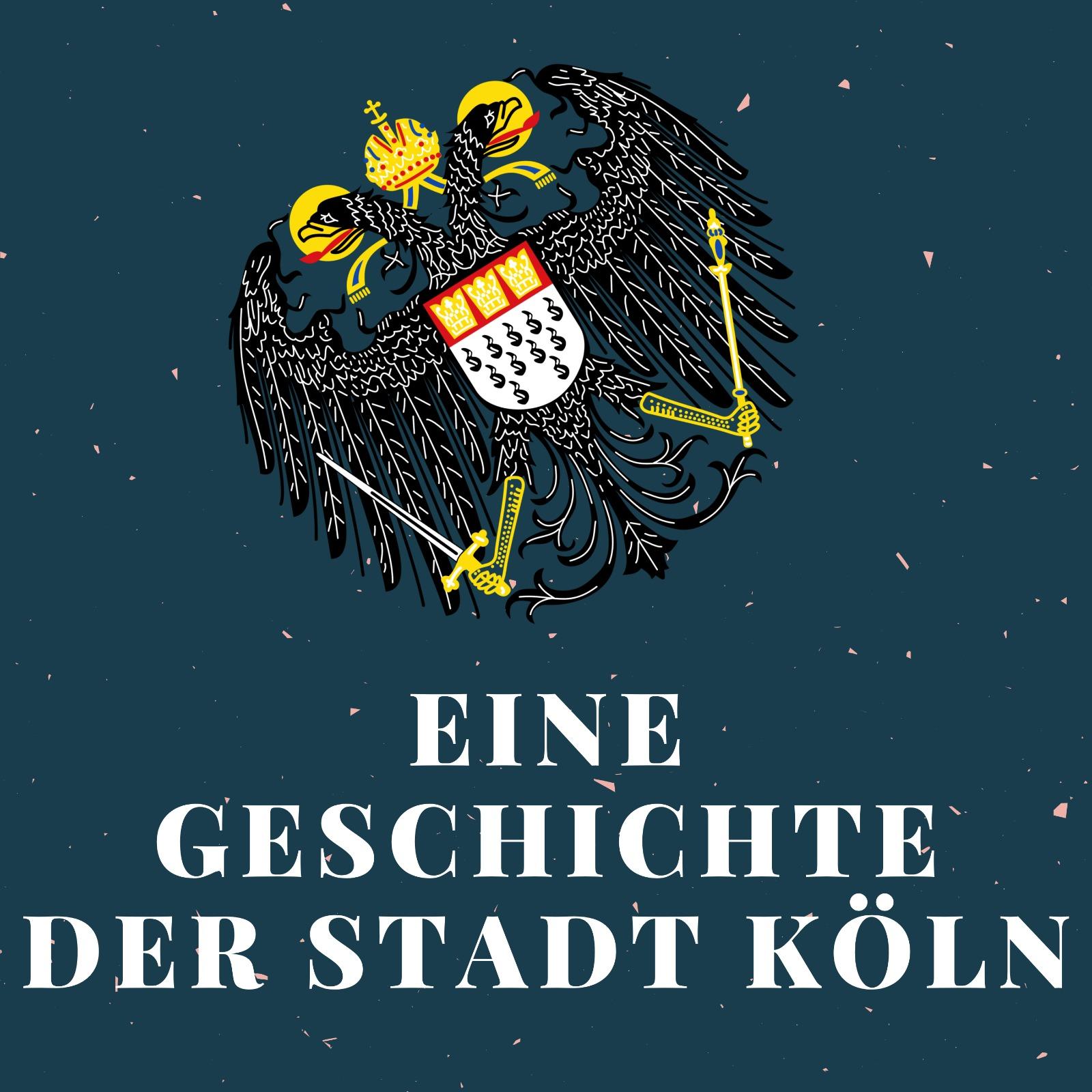 Eine Geschichte der Stadt Köln