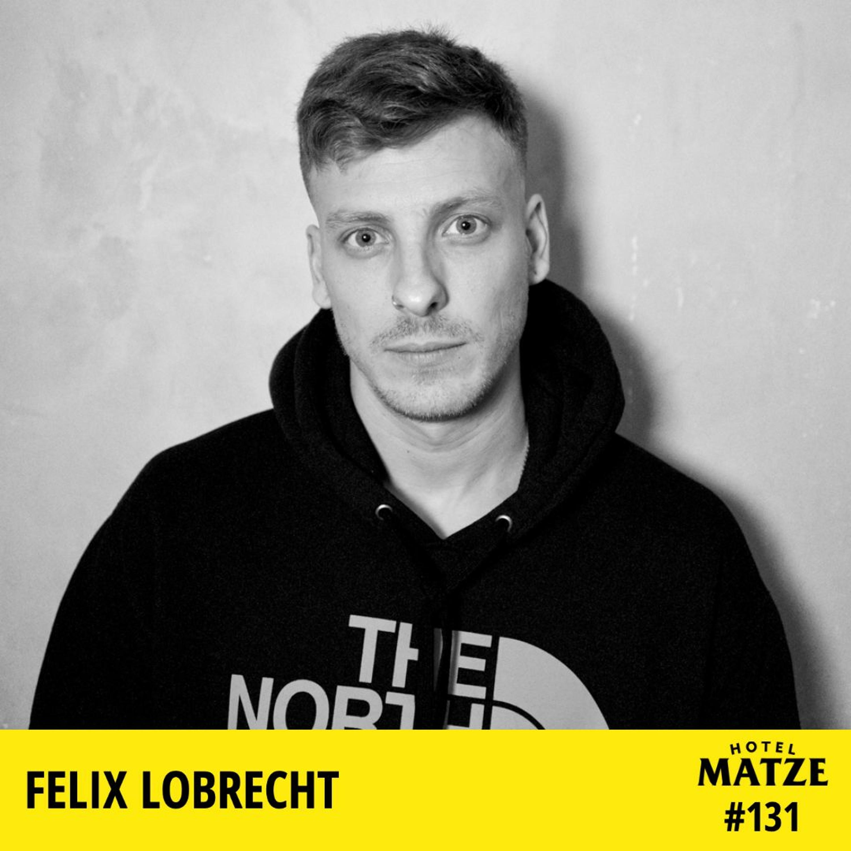 Felix Lobrecht - Was hast du noch nicht so oft erzählt?