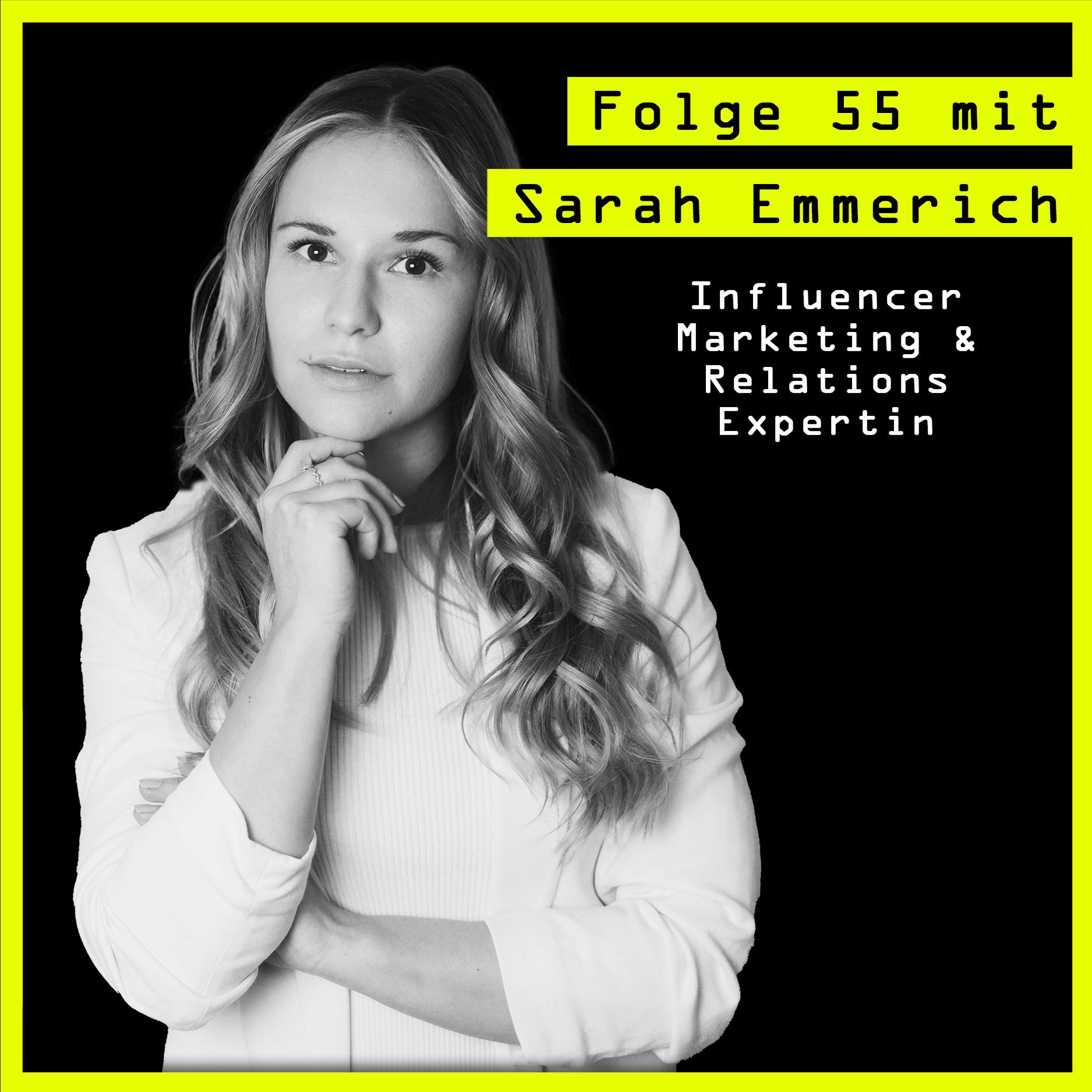 #55 mit Sarah Emmerich (Influencer Marketing & Relations) über Intuition, Sinn und Justin Bieber