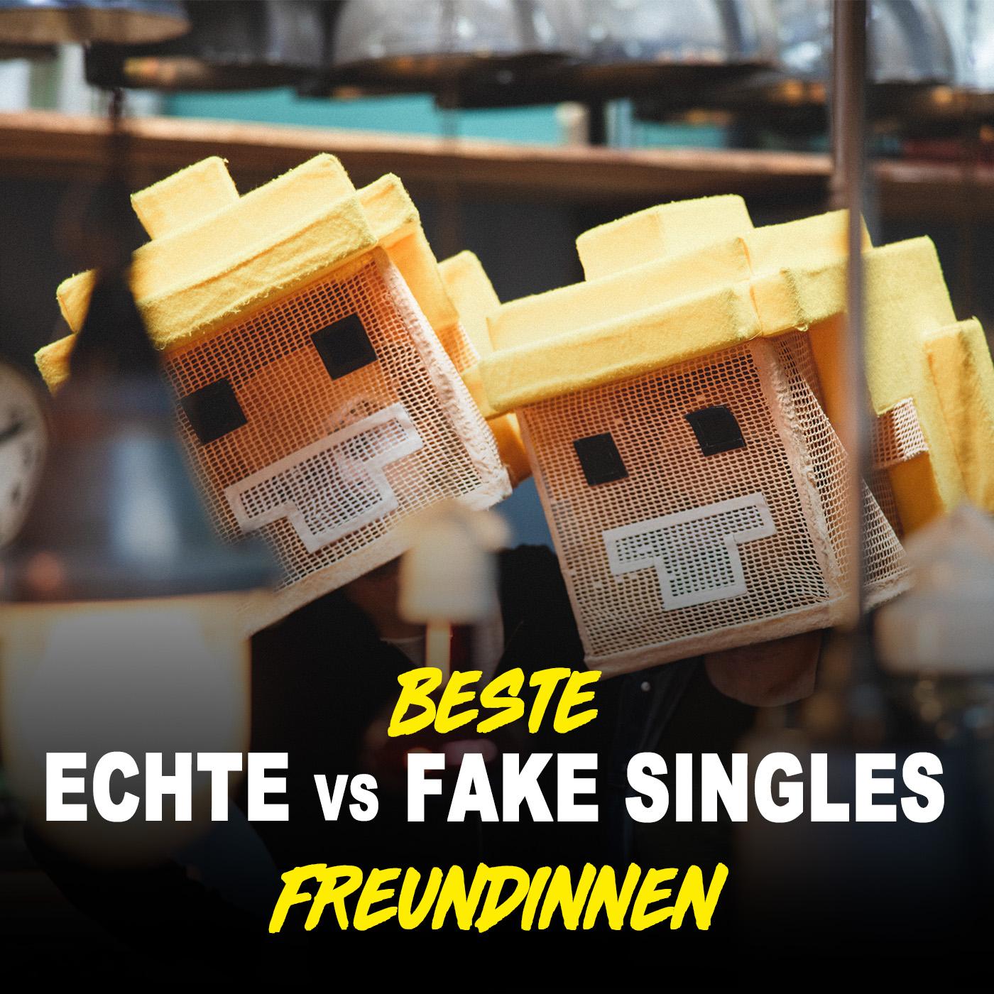 Echte vs. Fake Singles