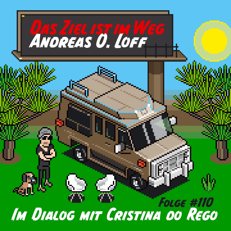 """#110 Cristina do Rego, """"Ich habe einfach angerufen"""""""