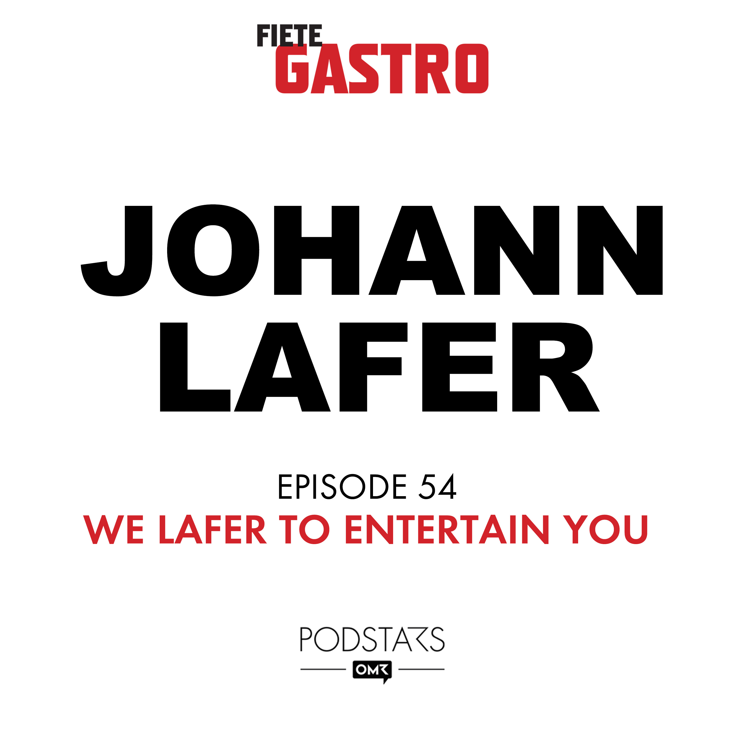 #54 We lafer to entertain you - mit Johann Lafer