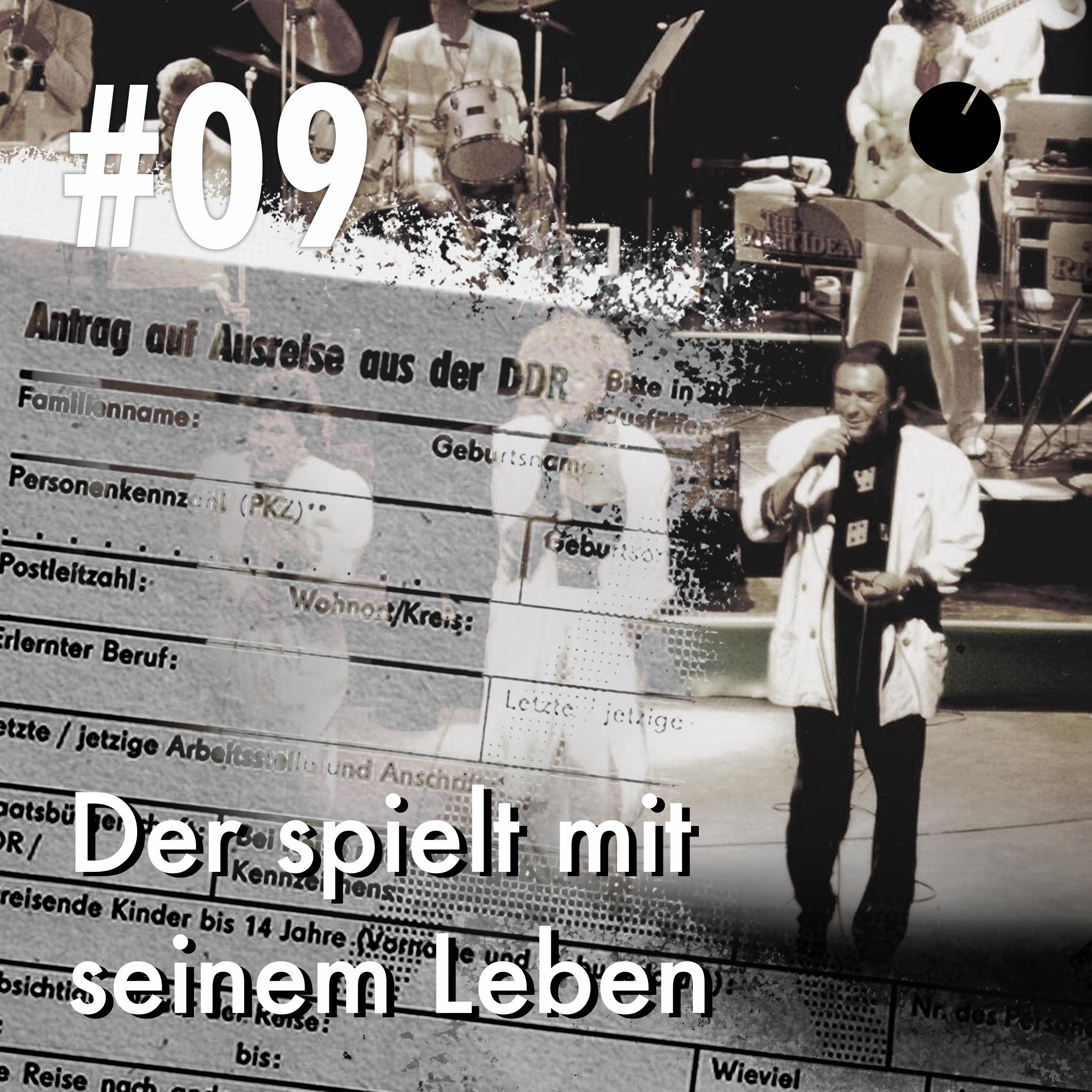 #09 Der spielt mit seinem Leben