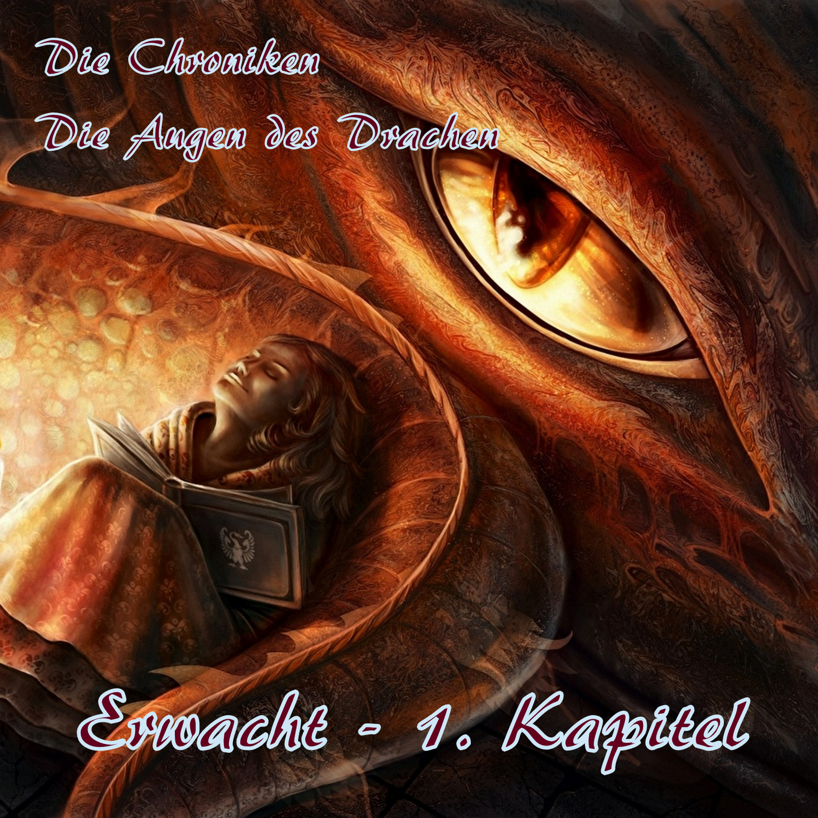 Die Augen des Drachen 02 - Erwacht - 1. Kapitel