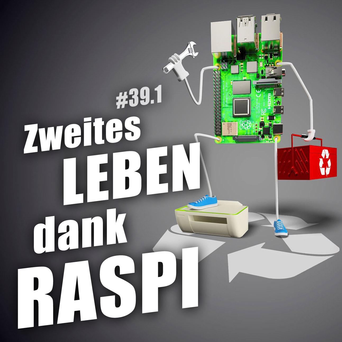 Upcycling mit dem Raspi | c't uplink 39.1