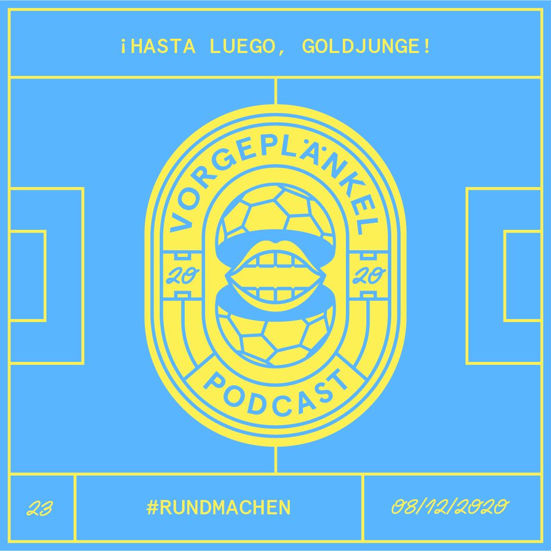 23 - Hasta Luego, Goldjunge!