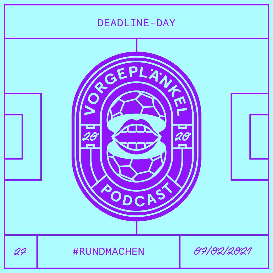 27 - Deadline Day
