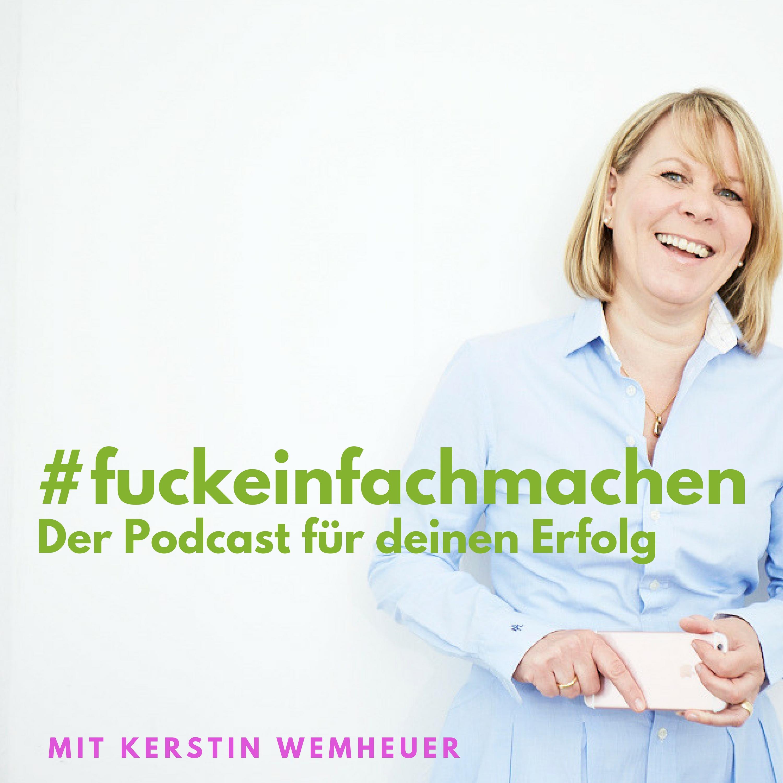 F***einfach machen - Der Podcast für Deinen Erfolg