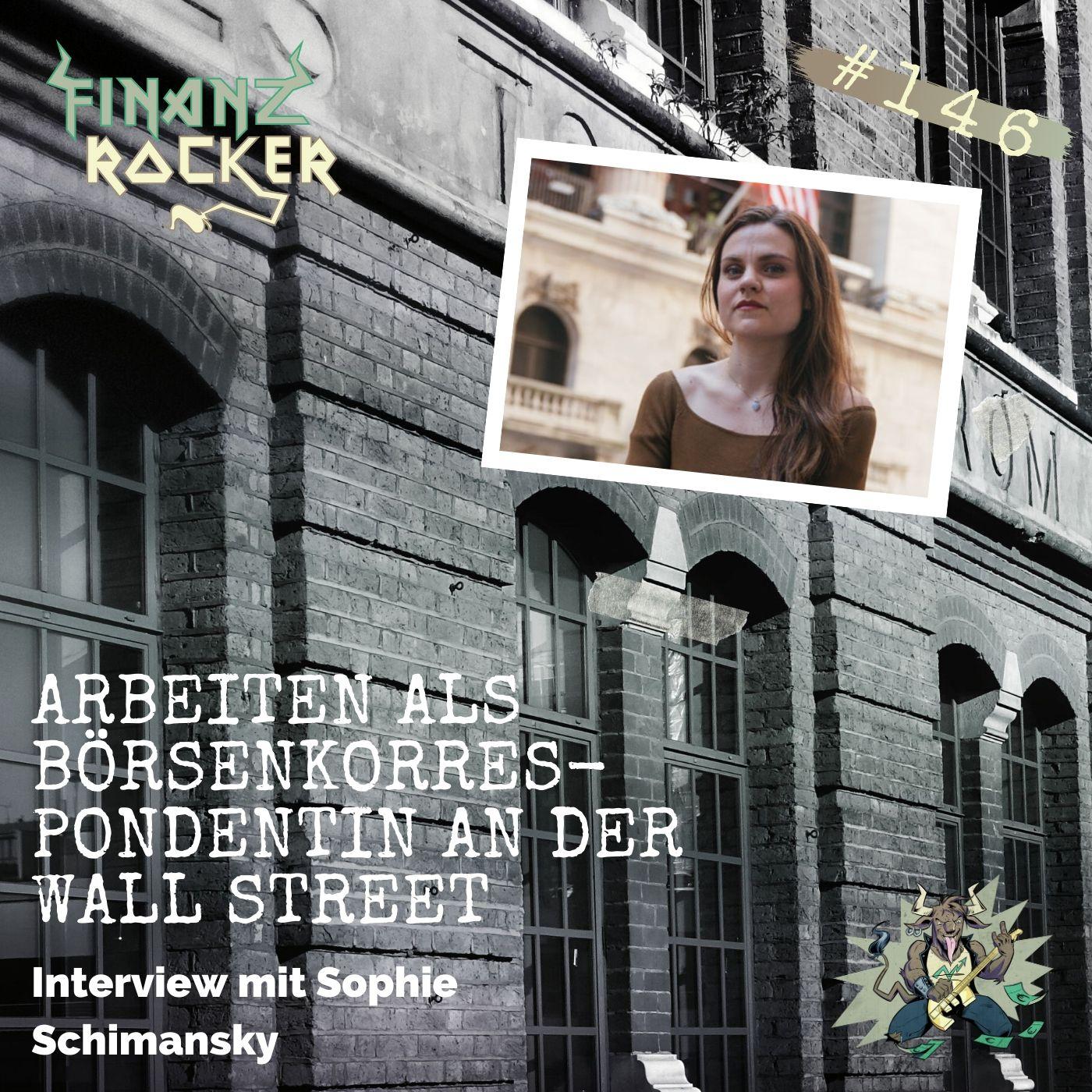 Folge 146: Arbeiten als Börsenkorrespondentin an der Wall Street - Interview mit Sophie Schimansky