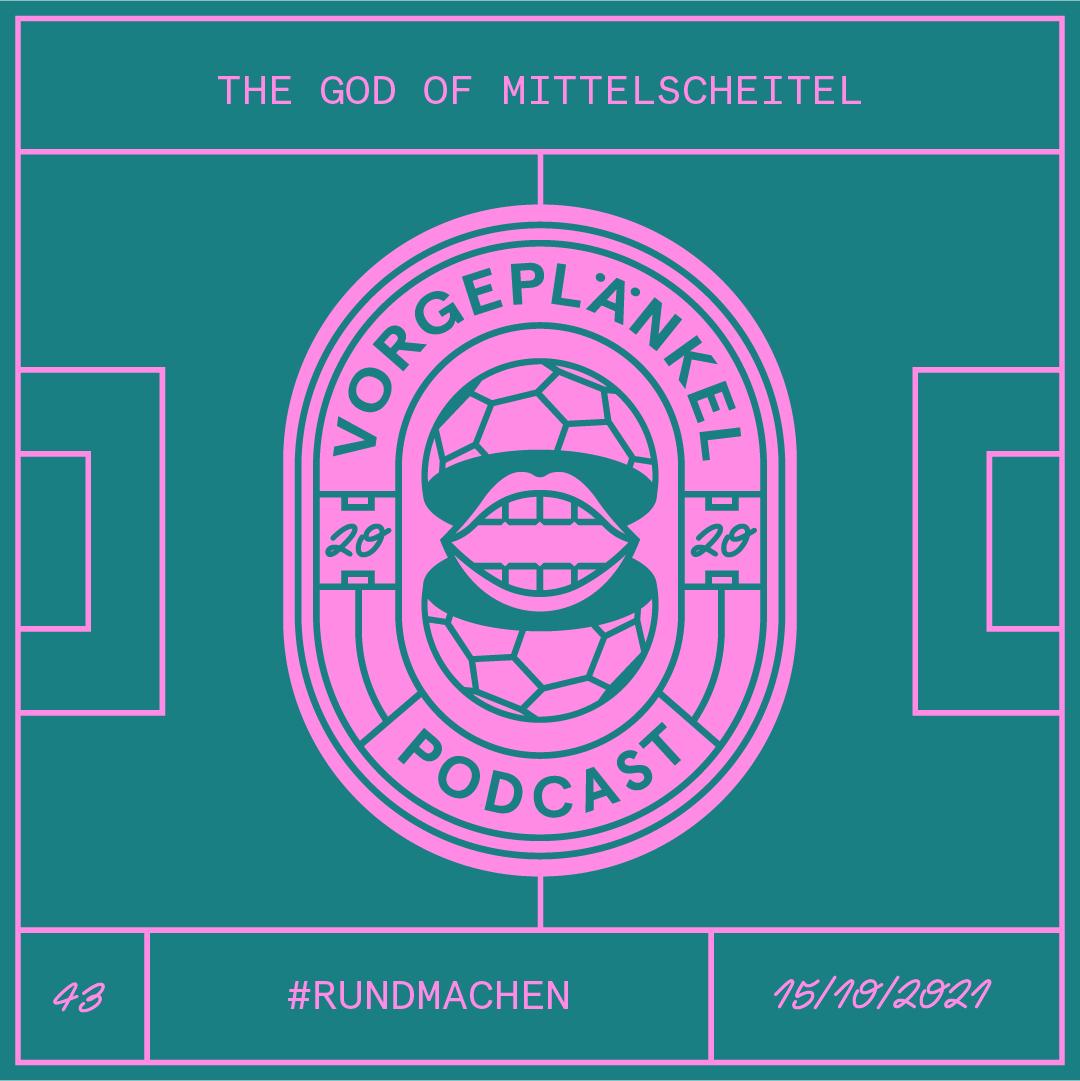 43 - The God Of Mittelscheitel