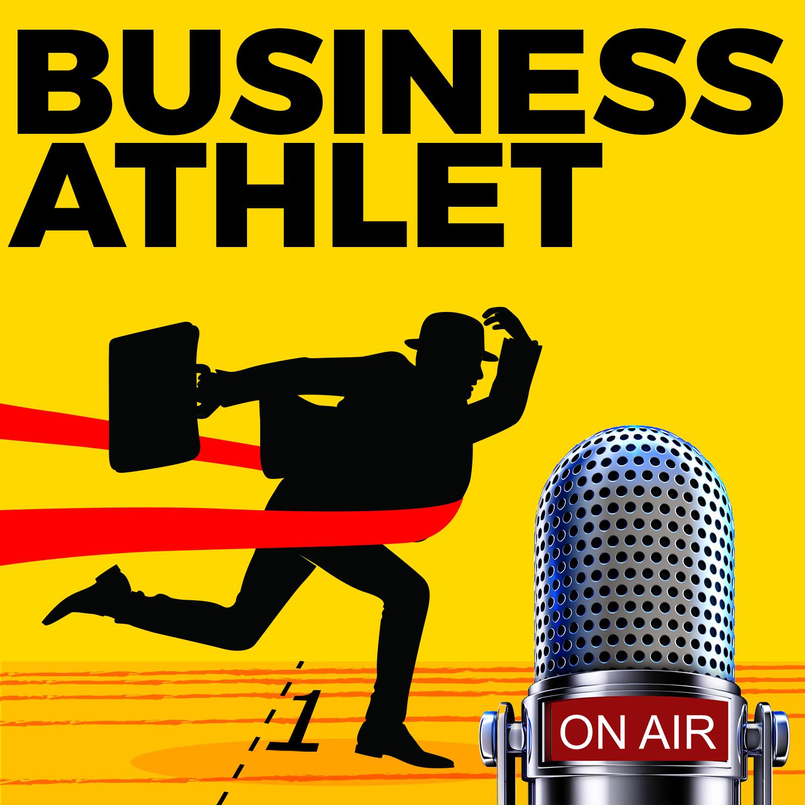 business athlet der erfolgspodcast f r unternehmer manager ihres eigenen lebens listen. Black Bedroom Furniture Sets. Home Design Ideas