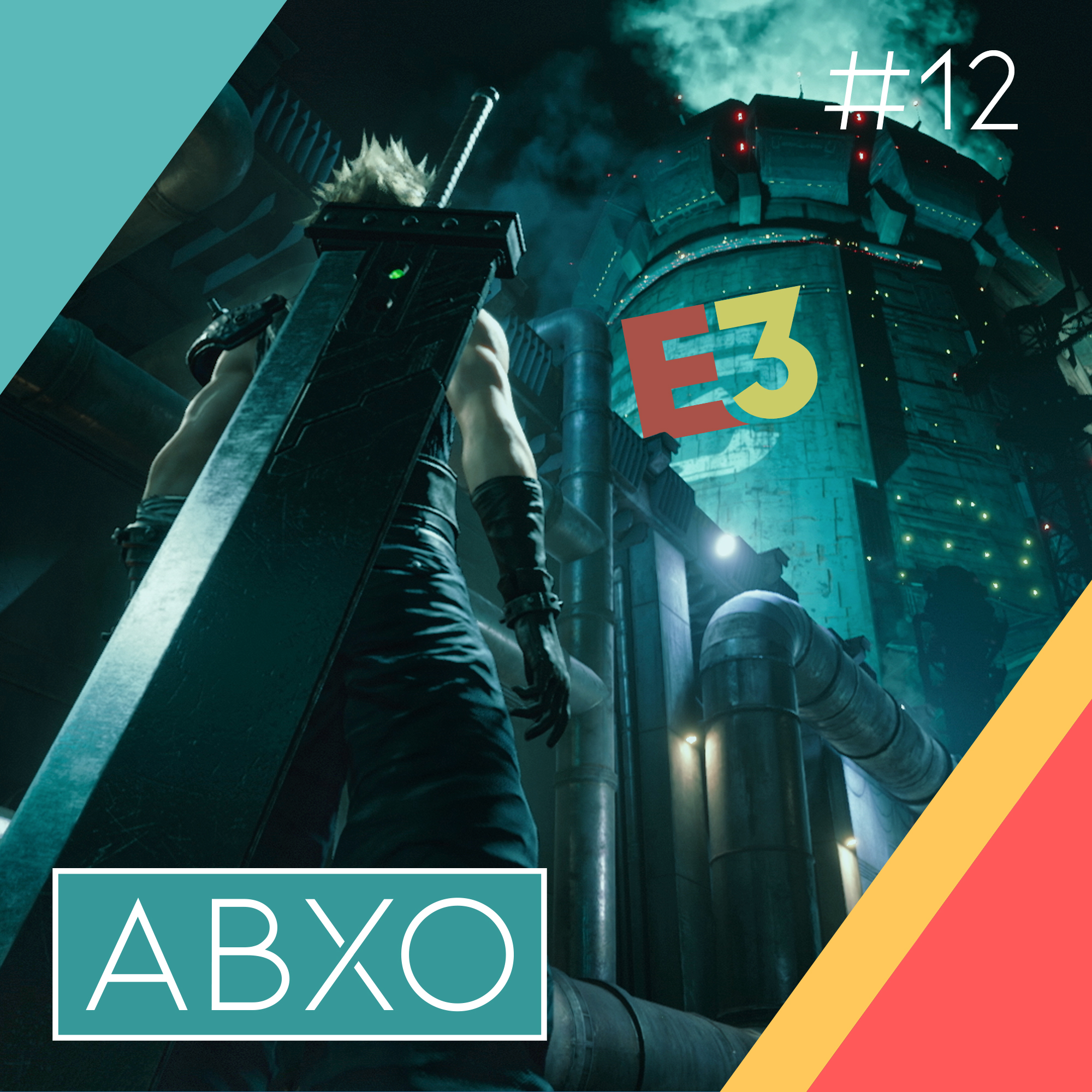 #12: E3-Impressionen, Final Fantasy 7, Cyberpunk & Cadence of Hyrule