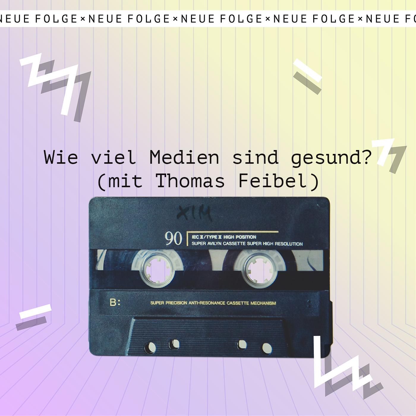 Wie viel Medien sind Gesund mit Thomas Feibel