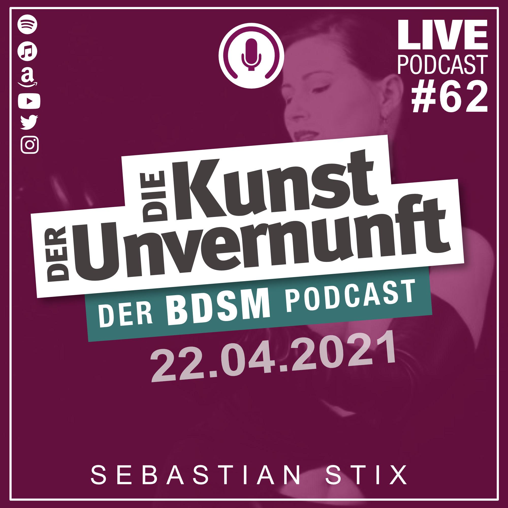 Unvernunft Live 22.04.2021 - Orgasmustrigger